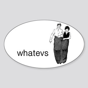 Whatevs Sticker (Oval)