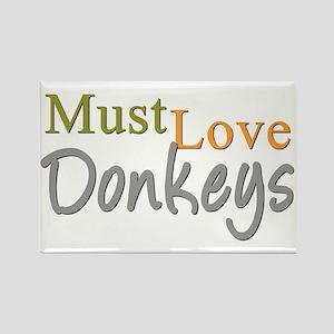 MUST LOVE Donkeys Rectangle Magnet