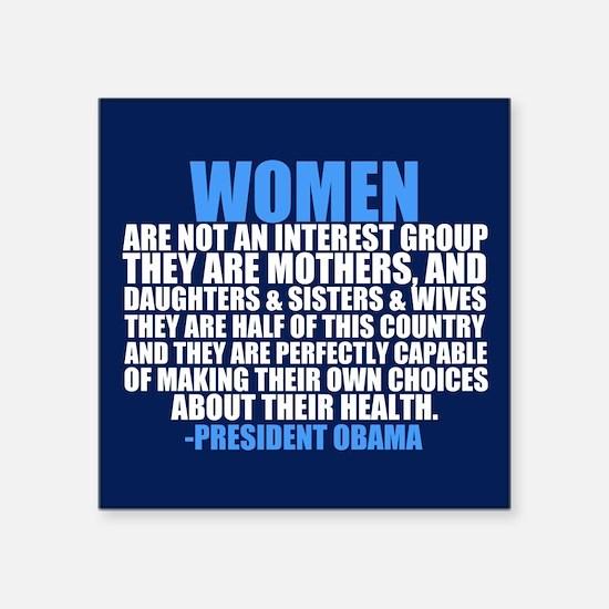 "Obama on Women Square Sticker 3"" x 3"""