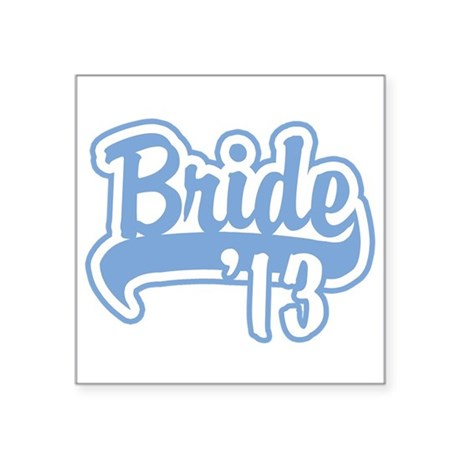 "Baseball Blue Bride 2013 Square Sticker 3"" x 3"""
