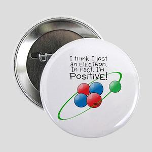 """I'm Positive 2.25"""" Button"""