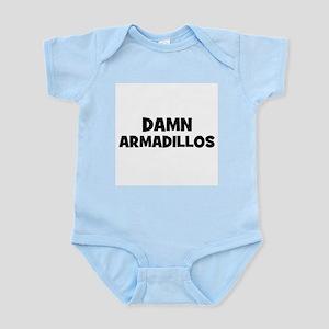 Damn Armadillos Infant Creeper