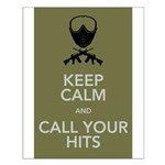 Keep_Calm_and_Call_your_Hits Small Poster