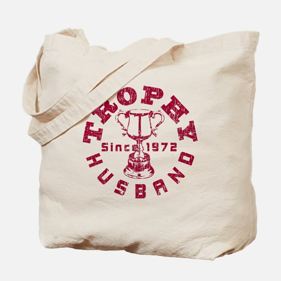 Trophy Husband Since 1972 Tote Bag