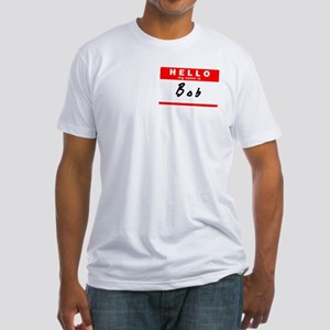 Bob, Name Tag Sticker Fitted T-Shirt