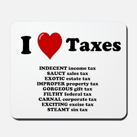 I Love Taxes - Rude Tax Advisor Mousepad