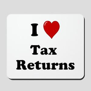 Tax Preparer Present - I Love Tax Returns Mousepad