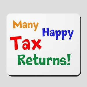 Tax Preparer CPA - Happy Tax Returns Mousepad