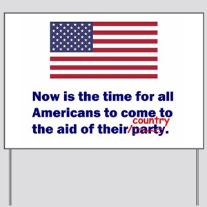 Country Before Party Yard Sign