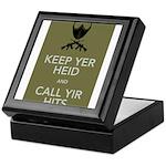 Keep yer heid and call yir hits Keepsake Box