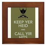Keep yer heid and call yir hits Framed Tile