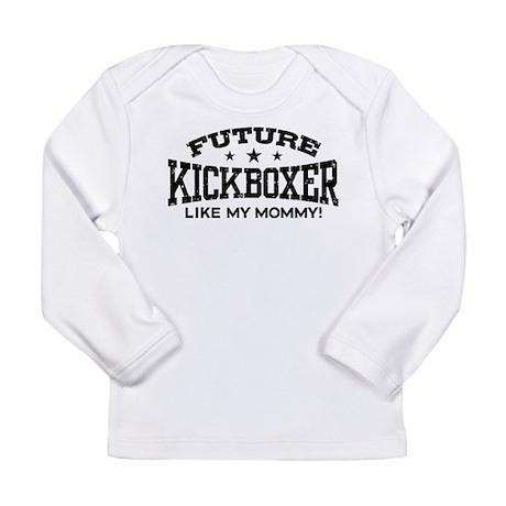 Future Kickboxer Like My Mommy Long Sleeve Infant