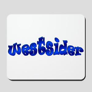 Westsider Mousepad