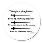 Fencer Thoughts Round Car Magnet