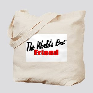 """The World's Best Friend"" Tote Bag"