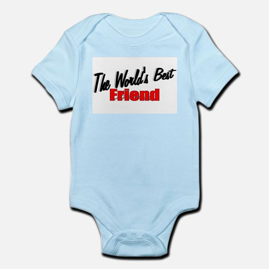 """""""The World's Best Friend"""" Infant Creeper"""