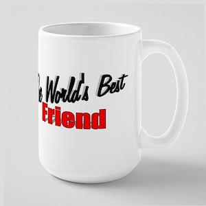 """The World's Best Friend"" Large Mug"