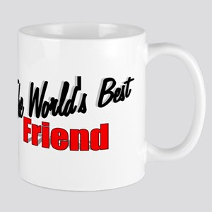 """The World's Best Friend"" Mug"