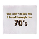 you can't scare me..70's Throw Blanket
