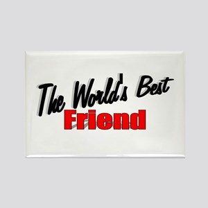 """""""The World's Best Friend"""" Rectangle Magnet"""