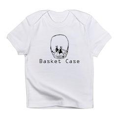 basket case Infant T-Shirt