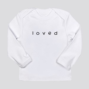 loved Long Sleeve Infant T-Shirt