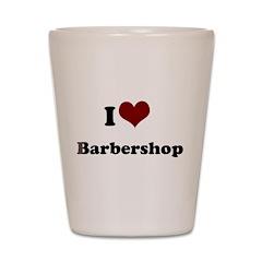 iheart barbershop.png Shot Glass