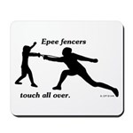 Epee Touch Mousepad