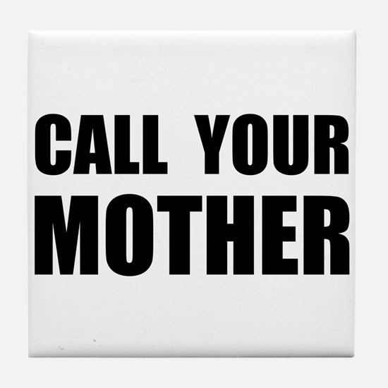 Call Your Mother Black.png Tile Coaster