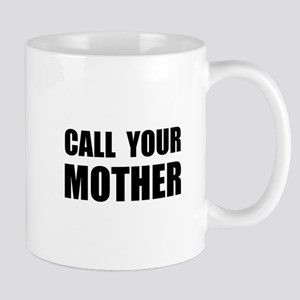 Call Your Mother Black Mug
