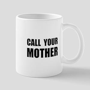 Call Your Mother Black Mug