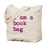 i am a book bag Tote Bag