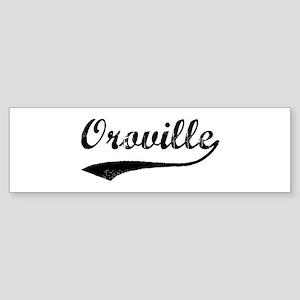 Oroville - Vintage Bumper Sticker