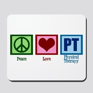 Peace Love PT Mousepad