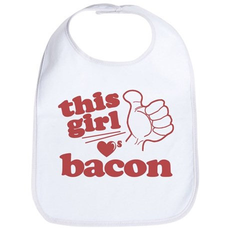 Girl Loves Bacon Bib