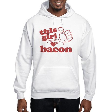 Girl Loves Bacon Hooded Sweatshirt