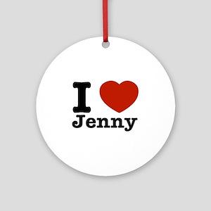 I love Jenny Ornament (Round)