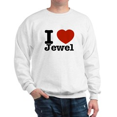 I love Jewel Sweatshirt