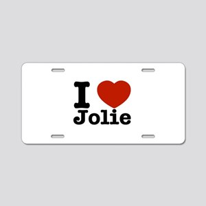 I love Jolie Aluminum License Plate
