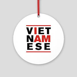I AM VIETNAMESE Ornament (Round)