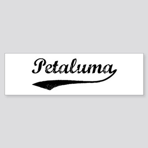 Petaluma - Vintage Bumper Sticker