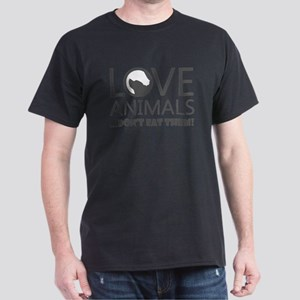 love animals don't eat them T-Shirt