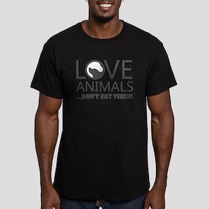 love animals don't eat them T-Shirt