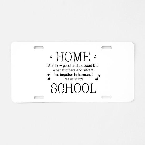 HOMESCHOOL HARMONY Aluminum License Plate