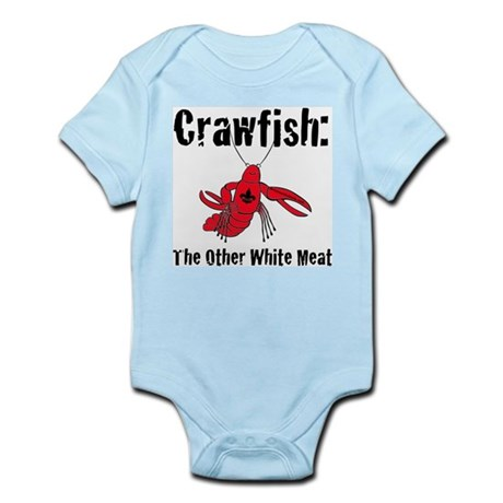 Crawfish, the other white meat Infant Bodysuit