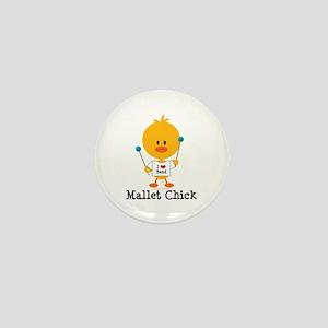 Mallet Chick Mini Button