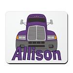 Trucker Allison Mousepad