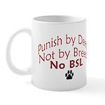 Punish By Deed Mug