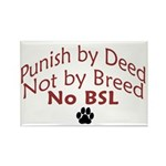 Punish By Deed Rectangle Magnet (10 pack)