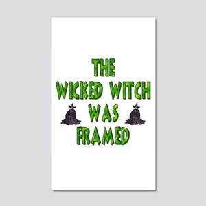 Wicked Witch Was Framed 22x14 Wall Peel
